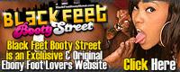 Visit Black Feet Booty Street